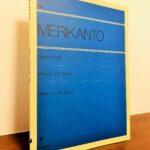 日本人の心にも寄り添うメロディーが散りばめられた作品の数々「メリカント ピアノアルバム」舘野 泉・編著(全音楽譜出版社)